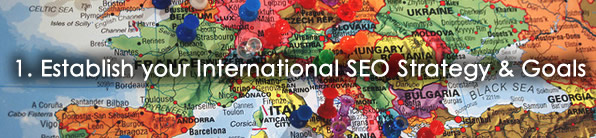 Establish your International SEO Strategies & Goals