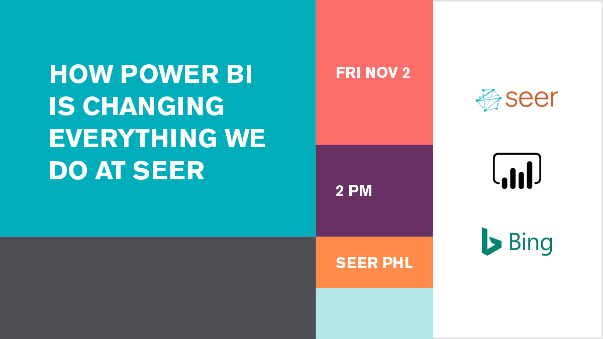 Free Event: How Power BI is Changing Everything We Do At Seer | Seer